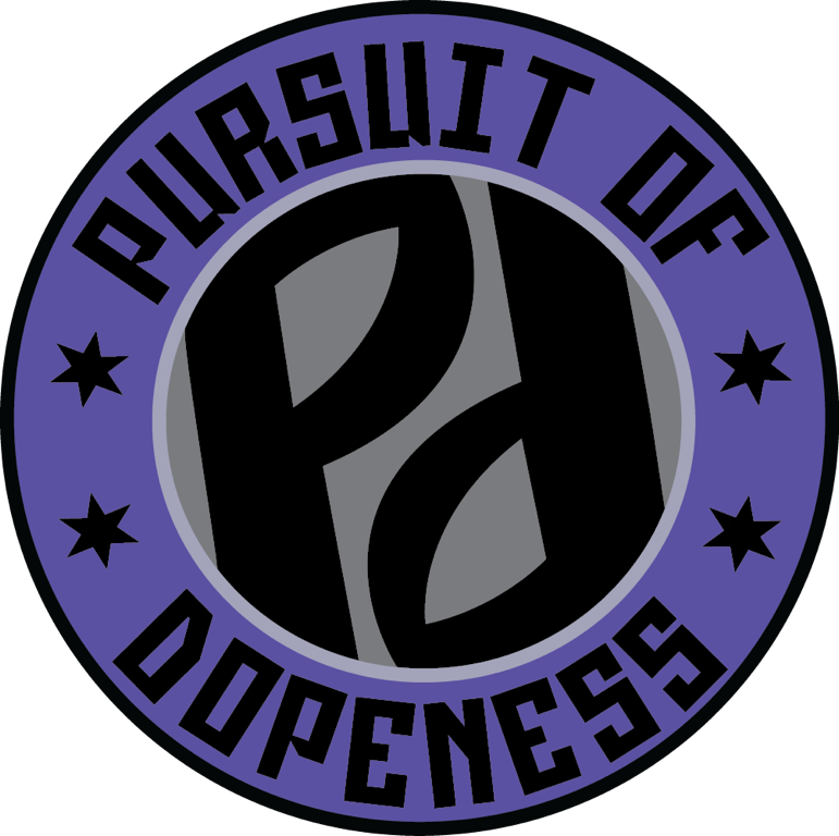 Pursuit Of Dopeness