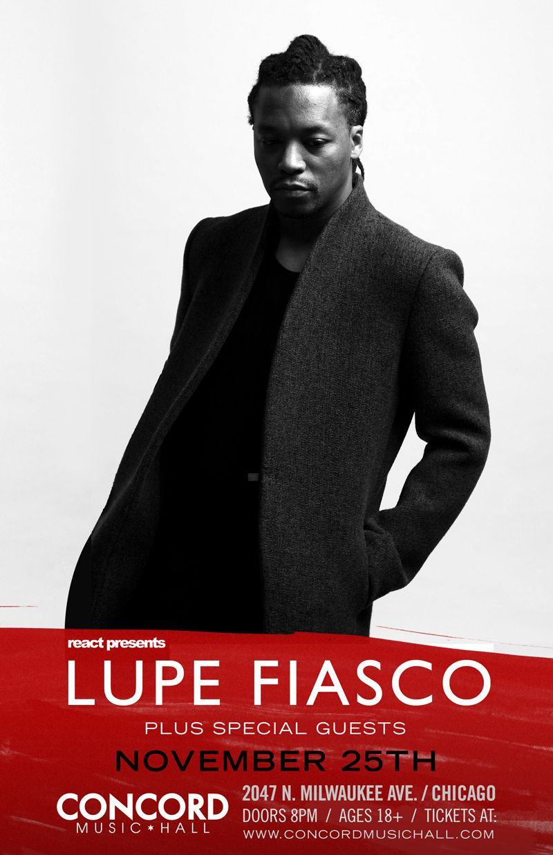 POD Giveaway: Lupe Fiasco Live at Concord Music Hall on 11 ...